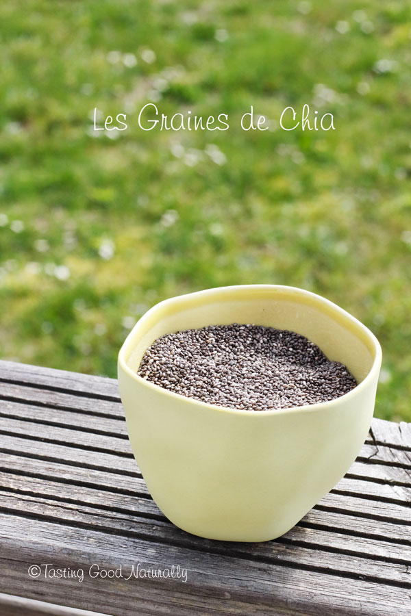 Tasting Good Naturally : Les Graines de Chia