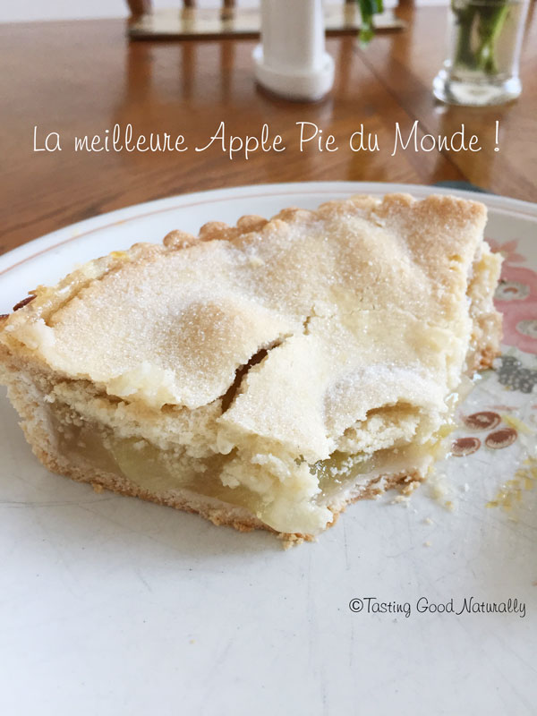 Tasting Good Naturally : La meilleure Apple Pie au monde #vegan