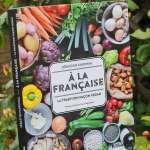 Découverte du livre : A la Française, la tradition façon Végane de Sébastien Kardinal