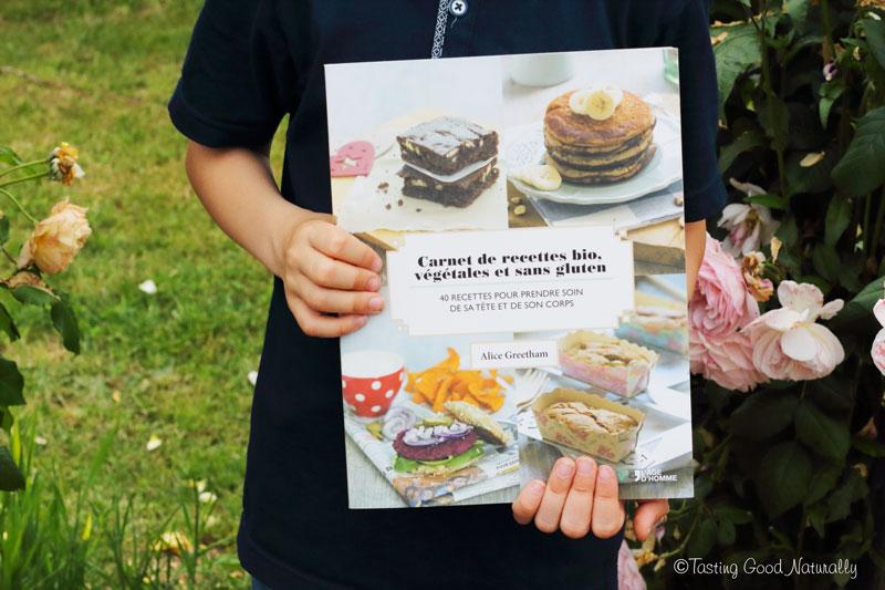 Tasting Good Naturally : Livre Carnet de recettes bio, végétales et sans gluten - Rencontre avec Lili