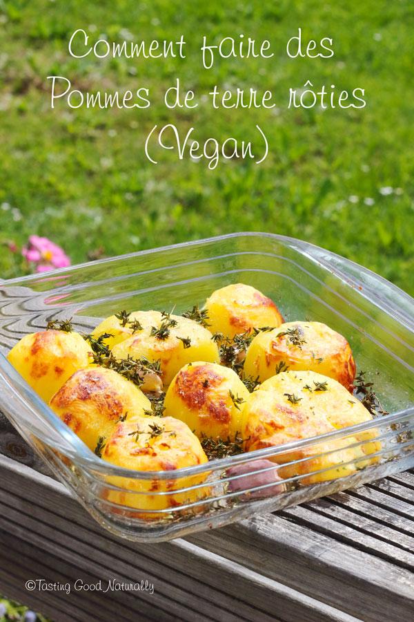 Tasting Good Naturally : Découvrez Comment faire des Pommes de terre rôties (végane)... simples et délicieuses comme en Angleterre