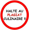 Halte au plagiat culinaire !!