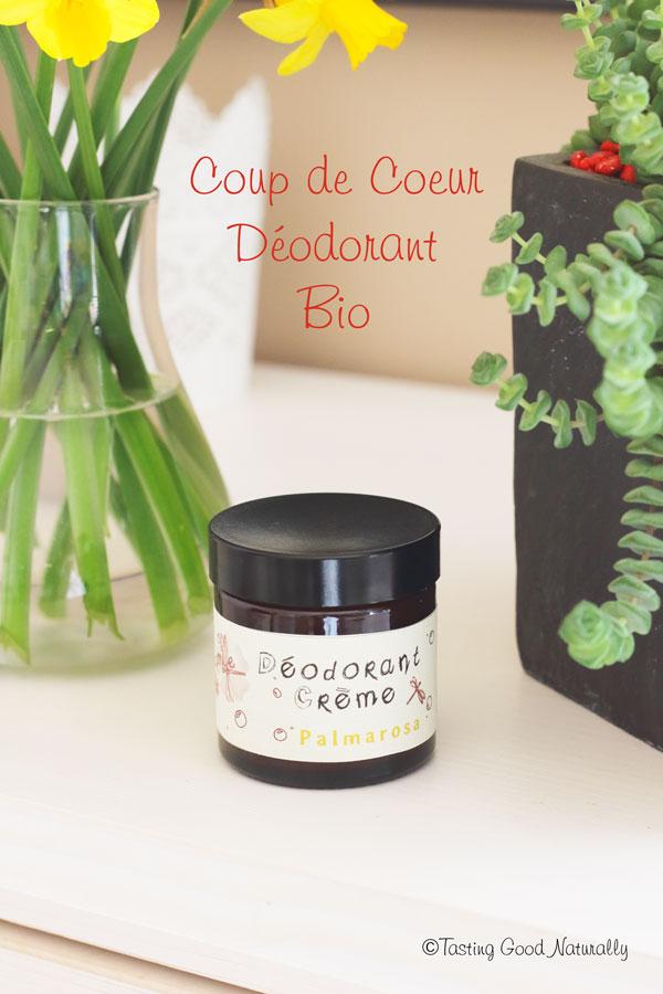 Tasting Good Naturally : Vous cherchez désespérément un déodorant bio efficace ? Venez découvrir le déodorant crème palmarosa bio et 100% naturel en cliquant ici !