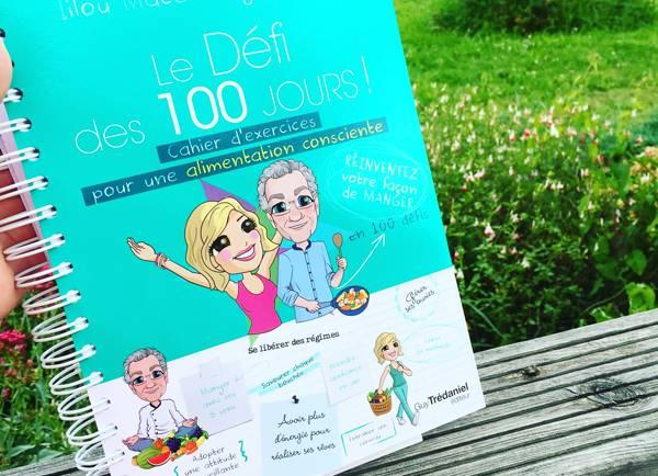 Je teste Le Défi des 100 jours pour une alimentation consciente