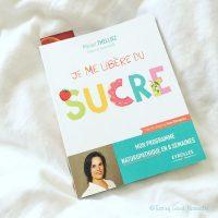 Tasting Good Naturally : Aujourd'hui, je vous donne mon avis sur le livre super intéressant «Je me libère du sucre» de Marion Thelliez aux éditions Eyrolles.