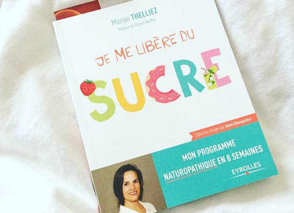 J'ai lu «Je me libère du sucre» de Marion Thelliez