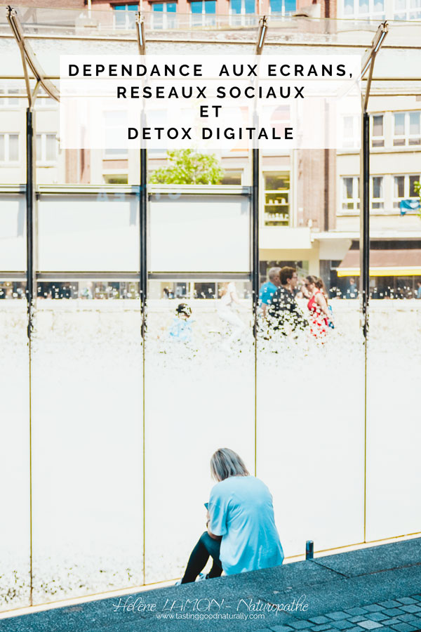 Tasting Good Naturally : Aujourd'hui, j'avais réellement envie de vous parler de « Dépendance aux écrans, réseaux sociaux etDétox Digitale».