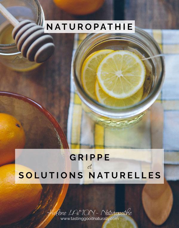 Tasting Good Naturally : Nous sommes actuellement en pleine saison de la grippe. Alors je me suis dit que je pourrai vous donner quelques solutions naturelles pour lutter contre la grippe en Naturopathie.
