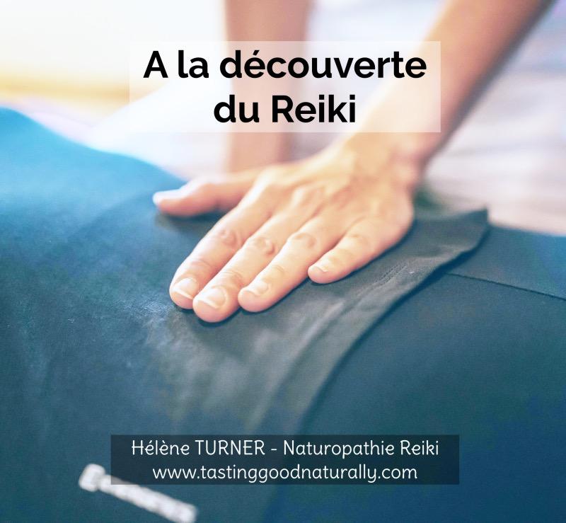 Hélène TURNER - Conseillère Naturopathe et Elixirs Floraux, Praticienne Reiki : Le Reiki vous connaissez ? Je vous invite à la découverte du Reiki sur le blog aujourd'hui.