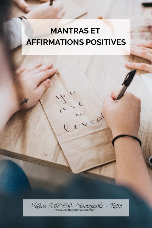 Hélène TURNER Naturopathie Reiki : Aujourd'hui, j'avais envie de vous parler de mantras et affirmations positives. Les mantras, c'est quoi ?
